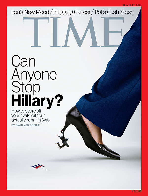 TIME Magazine Cover: Can Anyone Stop Hillary? - Jan. 27, 2014 - Hillary Clinton - President - U.S. - Democrats